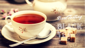 Best Tasting Black Tea-Boost Energy Levels Each Morning